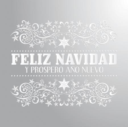 happy new year text: Feliz navidad y prospero ano nuevo - merry christmas and happy new year spanish text card - vector