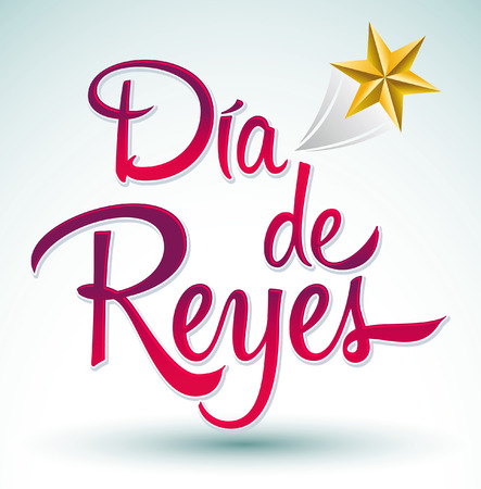 Dia de reyes - Day of kings spanish text - is a latin tradition for having the children receive presents by the three wise men on the night of January 5 Vector
