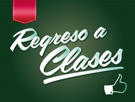 Regreso a clases - Back to school spanish text - poster -card - Vector illustration