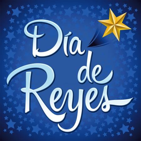 trois: Dia de Reyes - Jour des rois texte espagnol - est une tradition latine pour avoir les enfants re�oivent des cadeaux par les trois sages dans la nuit du 5 Janvier Illustration
