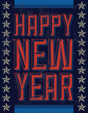 beginnings: Grunge american Happy new year - card - poster - industrial style