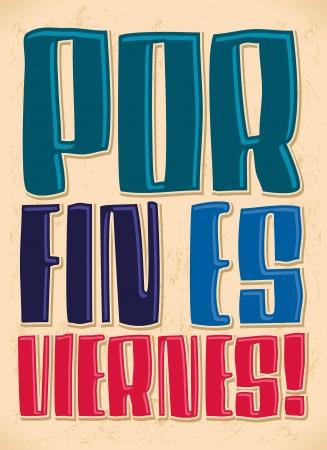 tag und nacht: Por fin es viernes - Endlich es ist Freitag - spanische Text - Schriftzug