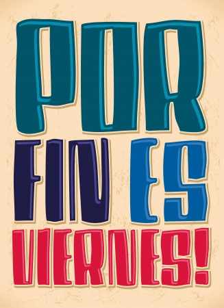 Por fin es viernes - Finally it s Friday - spanish text - lettering  Vector