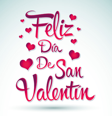 february 14: Feliz Dia de San Valentin - Happy Valentines day spanish text - vector lettering