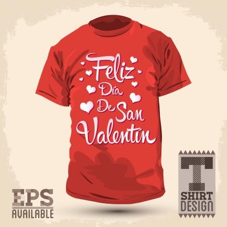 san valentin: Graphic T- shirt design - Feliz Dia de San Valentin - Happy Valentines Day spanish text - Vector illustration - shirt print Illustration