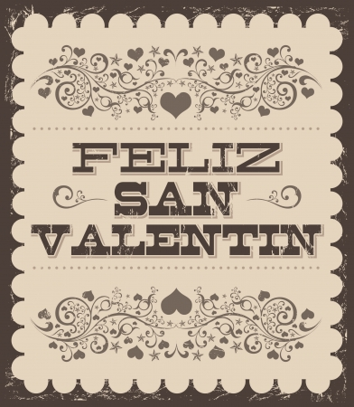 san valentin: Feliz Dia de San Valentin - Happy Valentines day spanish text - vintage vector card