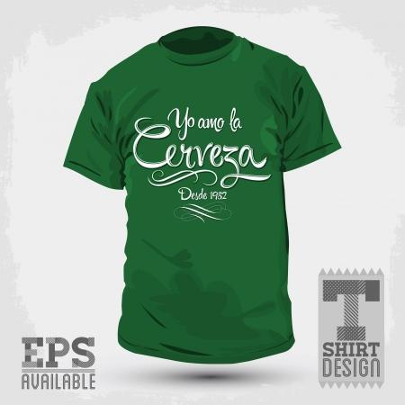t shirt print: Dise�o Gr�fico T-shirt - Yo Amo la Cerveza - me encanta el texto espa�ol de la cerveza - ilustraci�n vectorial - camisa de la impresi�n