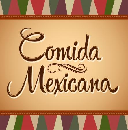 mujeres latinas: Comida Mexicana - comida mexicana texto espa�ol - letras del vector - fondo de la vendimia
