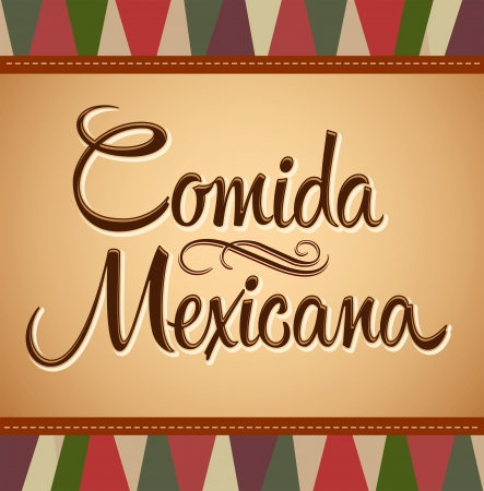 spanish food: Comida Mexicana - Mexican Food Spanish text - Vector lettering - vintage background