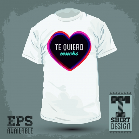 I T: Graphic T- shirt design - Te quiero mucho - i love you so much spanish text - Vector illustration - shirt print Illustration