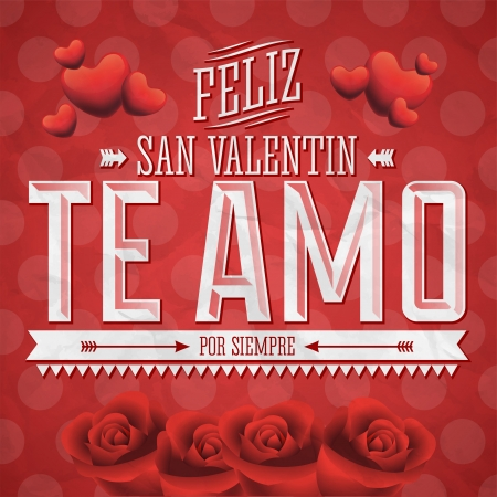 Te Amo Feliz San Valentin - I Love You Happy Valentines Day spanish text - vector card design Vector