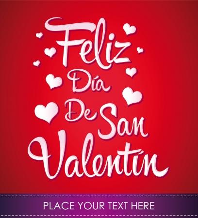 san valentin: Feliz Dia de San Valentin - Happy Valentines day spanish text  - vector lettering
