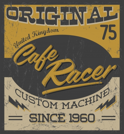 motor transport: cafe racer - vintage motorcycle design - vector lettering - shirt print - Grunge texture can be easily removed Illustration