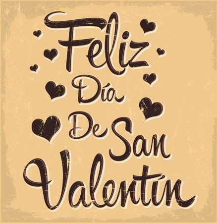 san valentin: Feliz Dia de San Valentin - Happy Valentines day spanish text - vintage - retro vector lettering