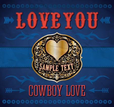 Love you - Cowboy love - belt buckle - vector valentines day vintage card  Illustration