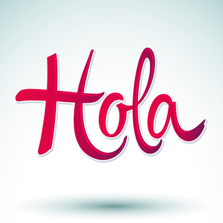 Hola - hello spanish text - vector lettering Vector