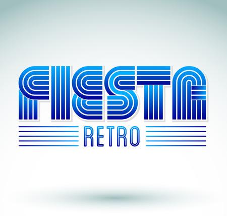 eighties: Fiesta Retro - lettering - eighties video games style