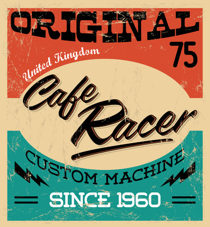 cafe racer - vintage motorcycle design - vector lettering - shirt print - Grunge texture can be easily removed Vectores