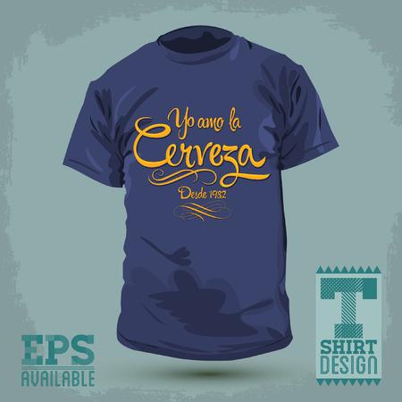 I T: Graphic T- shirt design - Yo Amo la Cerveza - I love Beer spanish text - Vector illustration - shirt print