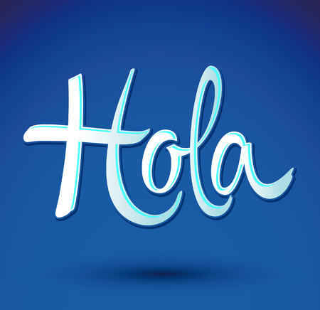 website words: Hola - hello spanish text - vector lettering