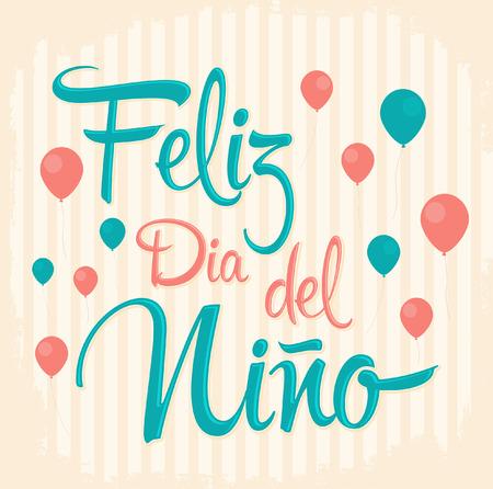Vector children: Feliz dia del nino - trẻ em Chúc mừng ngày văn bản trong Tây Ban Nha - Thẻ Vintage vector Hình minh hoạ