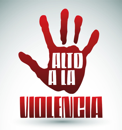 Alto a la violencia - Stop Violence spanish text - Hand illustration and text