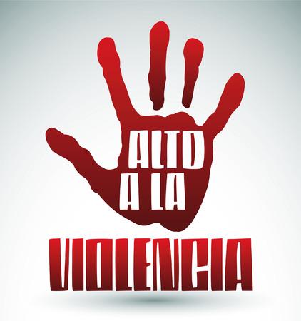 Alto a la violencia - No más violencia texto español - ilustración de la mano y del texto