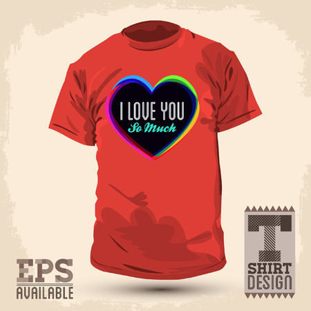 Graphic T shirt design - i love you so much  - Vector illustration - shirt print Vector