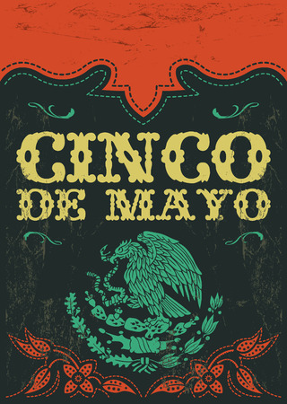 mayo: Cinco de mayo - mexican holiday vintage vector poster - grunge effects can be easily removed