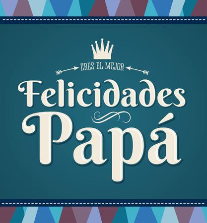 Felicidades Papa - Congratulation dad  向量圖像