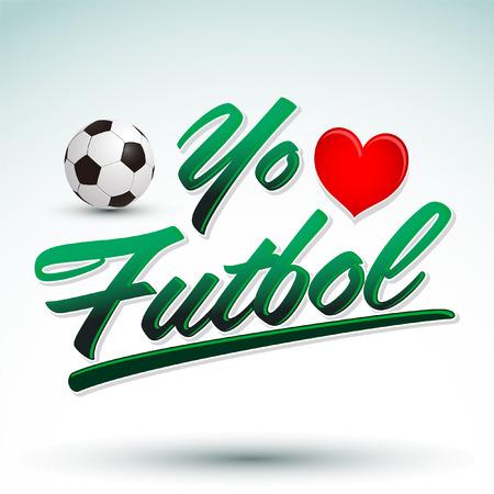 Yo amo el Futbol - I Love Soccer - Football spanish text - vector lettering Çizim