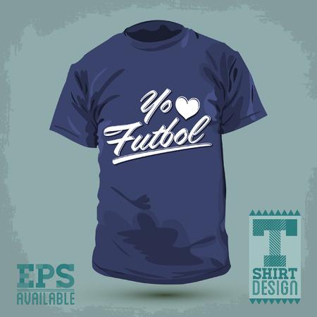 Graphic T- shirt design - Yo amo el Futbol - I Love Soccer - Football spanish text - Vector illustration - shirt print Vector