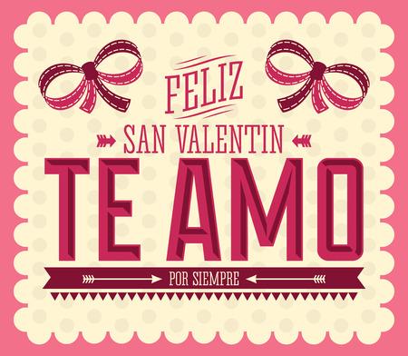 san valentin: Te Amo Feliz San Valentin - I Love You Happy Valentines Day spanish text - card illustration