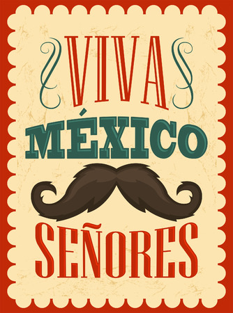 mexico culture: Viva Mexico Senores - Viva Mexico gentlemen spanish text, mexican holiday vector decoration. Illustration