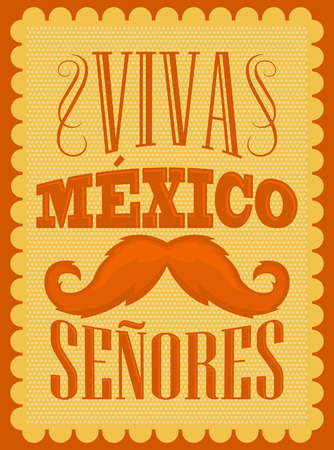 mexican party: Viva Mexico Senores - Viva Mexico gentlemen spanish text, mexican holiday decoration.