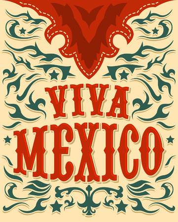 president of mexico: Viva Mexico - mexican holiday poster - western style