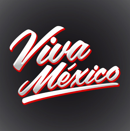 holiday: Viva Mexico - mexican holiday lettering  Illustration