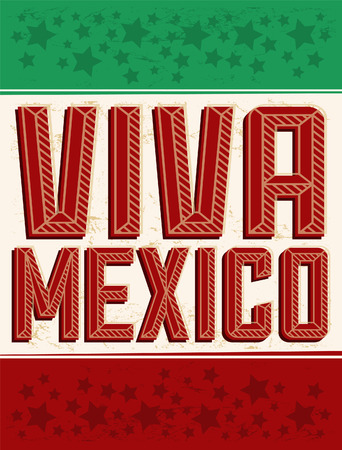 president of mexico: Viva Mexico - mexican holiday vector sign decoration