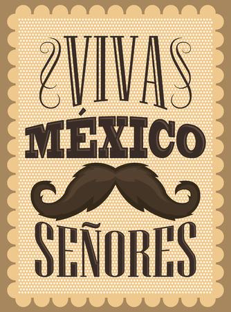 Viva Mexico Senores - Viva Mexico gentlemen spanish text, mexican holiday vector decoration. Vector