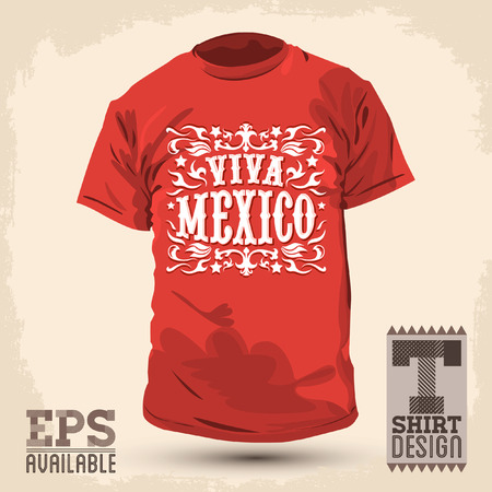 Graphic T- shirt design - Viva Mexico - Live Mexico spanish text  Illustration