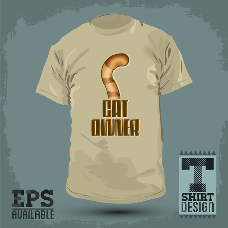 fashion design: Graphic T- shirt design - Cat Owner, Cat tail Icon - emblem, lettering - shirt graphic design - vector illustration.