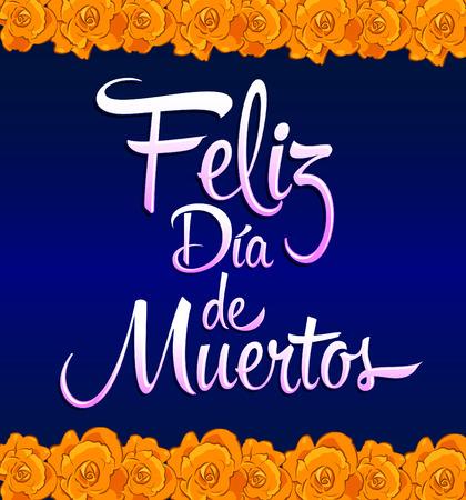 フェリス ダイヤ ・ デ ・ ムエルトス - 死のスペイン語のテキストの幸せな日 - 印刷花  イラスト・ベクター素材