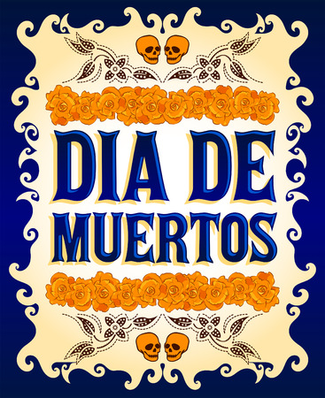 Dia de Muertos - Mexican Day of the death spanish text and flower decoration Vector