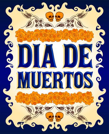 Dia de Muertos - Jour mexicain de la mort espagnol texte et décoration florale