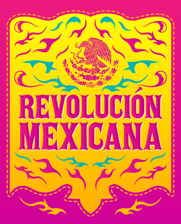 american revolution: Revolucion Mexicana - mexican revolution spanish text - colorful holiday vector poster Illustration