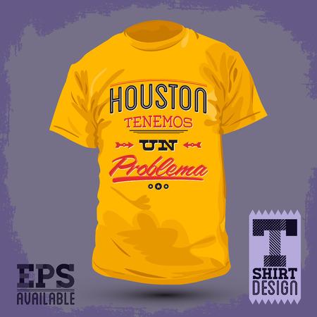 Graphic T- shirt design - Houston tenemos un problema - Houston we have a problem spanish text - vector Typographic Design - shirt graphic design
