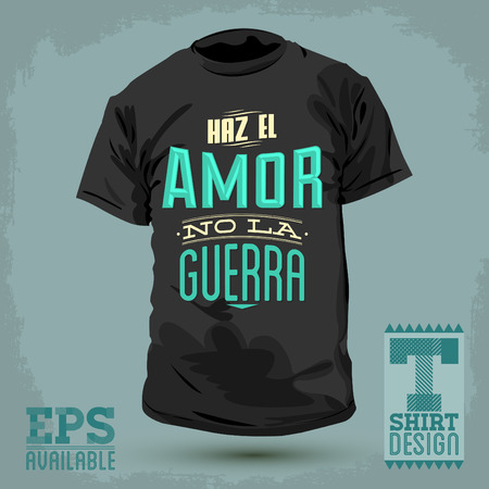 Graphic T- shirt design - Haz el amor no la guerra - Make Love not War spanish text - vector Typographic Design - shirt graphic design Ilustração