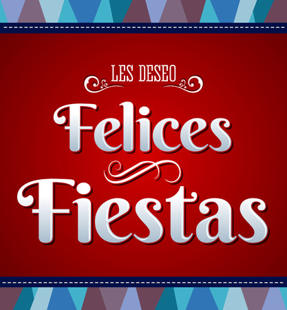 fiestas: Felices fiestas - happy holidays spanish text - vector card Illustration