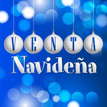 Venta Navidena - Christmas sale spanish text - vector christmas balls fantasy decoration Vector