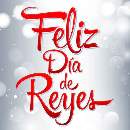 Dia de reyes - Day of kings spanish text - is a Latin tradition that children receive gifts for the three wise men on the night of January 5